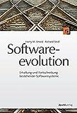 Softwareevolution: Erhaltung und Fortschreibung bestehender Softwaresysteme