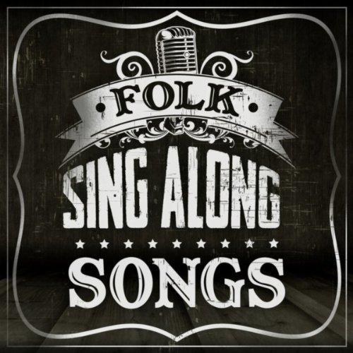 Folk Sing Along Songs