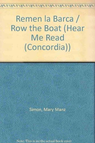 Remen la Barca (Hear Me Read (Concordia)) por Mary Manz Simon