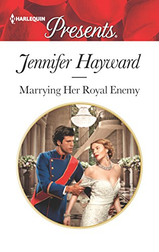 Marrying Her Royal Enemy (Kingdoms & Crowns)