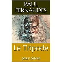 Le Tripode: pour piano (French Edition)