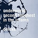 Second Toughest In The Infants (Deluxe / Remastered)