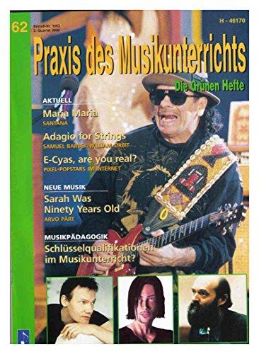 Praxis des Musikunterrichts Heft 62, 2. Quartal 2000 - Die Grünen Hefte -- mit CD (H-46170) - (Zeitschrift des Instituts für Didaktik populärer Musik) (Quartal 2000)