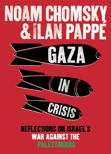 Gaza in Crisis: Reflections on Israel's War Against the Palestinians (English Edition) por Ilan Pappé