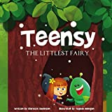 Teensy The Littlest Fairy