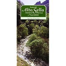 Guía del alto Sella. Ponga, Amieva y Sajambre (Naturaleza y ocio)