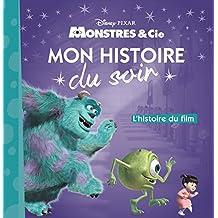MONSTRES ET COMPAGNIE - Mon Histoire du Soir - L'histoire du film