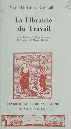 La Librairie du travail (1917-1939)
