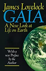 Gaia: A New Look at Life on Earth by James Lovelock (1982-08-30)