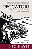 Scarica Libro PECCATORI Un romanzo ambientato nel Medioevo (PDF,EPUB,MOBI) Online Italiano Gratis