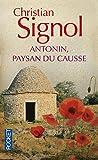 Antonin, paysan du Causse 1897-1974