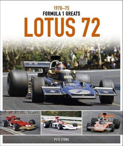 Lotus 72 (Formula 1 Greats) por Pete Lyons