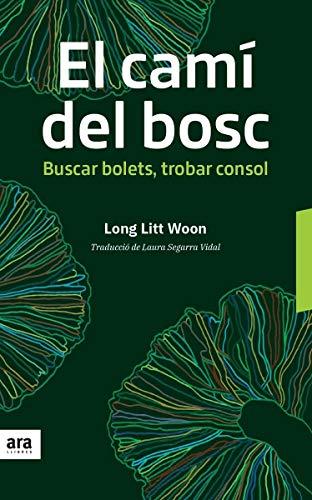 El camí del bosc: Buscar bolets, trobar consol por Long Litt Woon