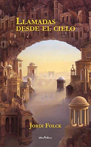 LLAMADAS DESDE EL CIELO: La novela que le ayudará a superar la ...