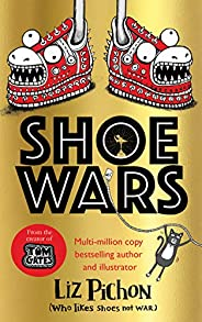 Shoe Wars (from the creator of Tom Gates)