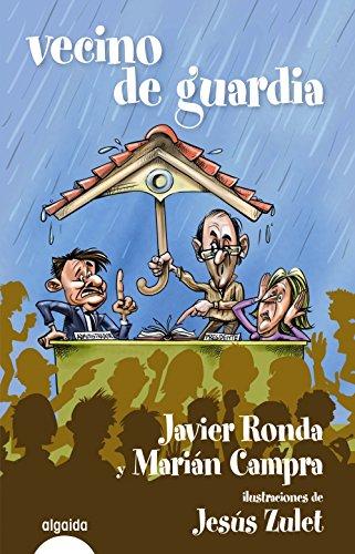 Vecino de guardia (Algaida Literaria - Varios) por Javier Ronda