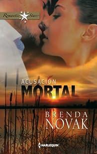 Acusación mortal par Brenda Novak