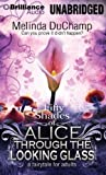 Libros Descargar en linea Fifty Shades of Alice Through the Looking Glass 50 Shades of Alice Trilogy by Melinda DuChamp 2013 09 24 (PDF y EPUB) Espanol Gratis