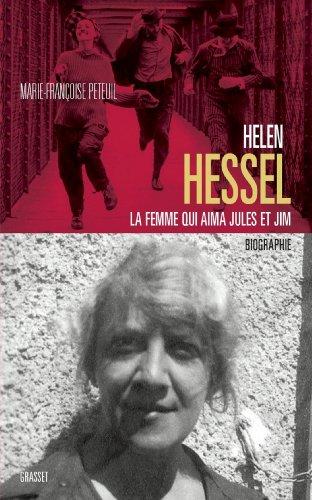Hlne Hessel la femme qui aima Jules et Jim (essai franais)