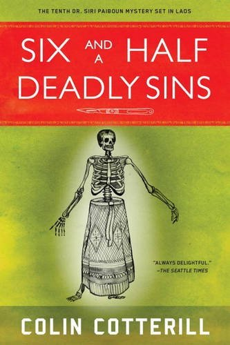 Six and a Half Deadly Sins (A Dr. Siri Paiboun Mystery) by Colin Cotterill (2016-05-10)