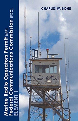 Marine Radio Operators Permit(MP), Federal Communications Commission (FCC), Element 1 (English Edition)
