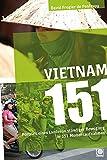 Vietnam 151: Portrait eines Landes in ständiger Bewegung in 151 Momentaufnahmen - David Frogier de Ponlevoy
