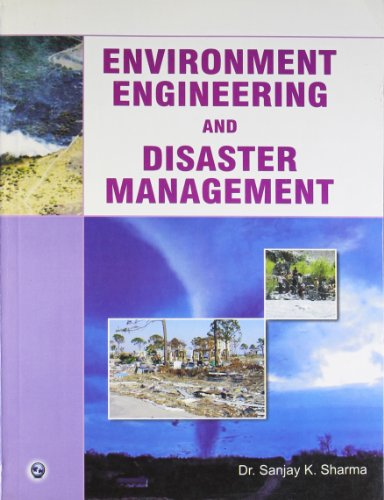 Environment Engineering and Disaster Management