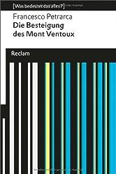 Die Besteigung des Mont Ventoux: (Was bedeutet das alles?)
