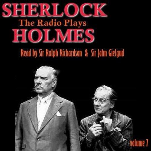 Sherlock Holmes - The Radio Plays Volume 7