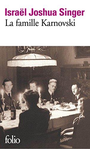 La famille Karnovski (Folio t. 6017) par Israël Joshua Singer