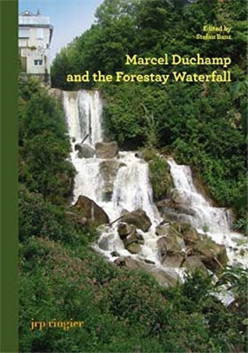 Marcel Duchamp and the Forestay Waterfall by Paul B. Franklin (2010-08-23)