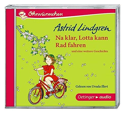 Na klar, Lotta kann Rad fahren (CD): Ungekürzte Lesung, 30 min. Na klar, Lotta kann Rad fahren und eine weitere Geschichte (CD): Alle Infos bei Amazon