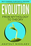 #9: Evolution: from Mythology to Theory