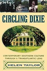Circling Dixie: Contemporary Southern Culture Through a Transatlantic Lens