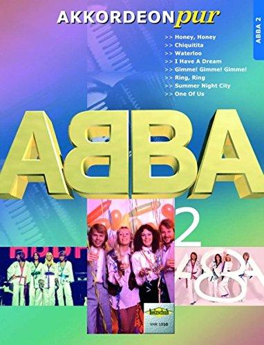 Akkordeon pur: ABBA 2. Spezialarrangements im mittleren Schwierigkeitsgrad