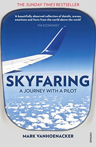 Skyfaring: A Journey with a Pilot (Vintage Books) por Mark Vanhoenacker