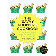 The Savvy Shopper's Cookbook