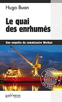 Descargar Le quai des enrhumés: Enquête à Saint-Malo (Enquêtes en série) PDF