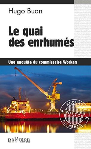Le quai des enrhumés: Enquête à Saint-Malo (Enquêtes en série)