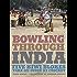 Bowling Through India (Travel)