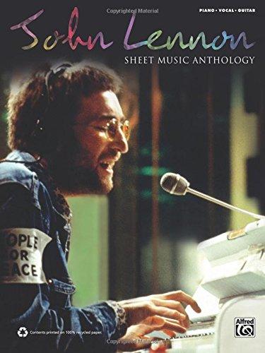 John Lennon: Sheet Music Anthology: Pian...