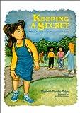 Keeping a Secret: A Story about Juvenile Rheumatoid Arthritis by Elizabeth D. Mellins (Foreword), Elizabeth Murphy-Melas (1-Nov-2001) Hardcover