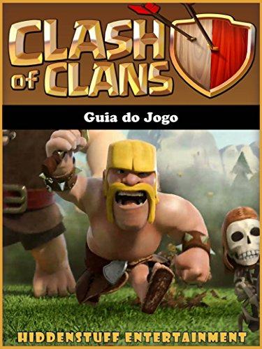 Guia do Jogo Clash of Clans (Portuguese Edition) por Joshua Abbott