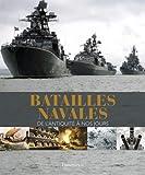 Batailles navales - De l'antiquité à nos jours