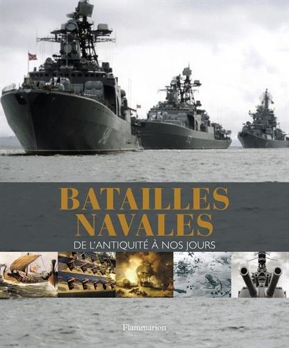 Batailles navales : De l'antiquité à nos jours