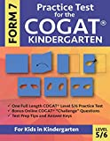 Practice Test for the COGAT Form 7 Kindergarten Level 5/6: Gifted and Talented Test Prep for Kindergarten, CogAT Kindergarten Practice Test; CogAT ... Workbook for Children in Kindergarten, GATE