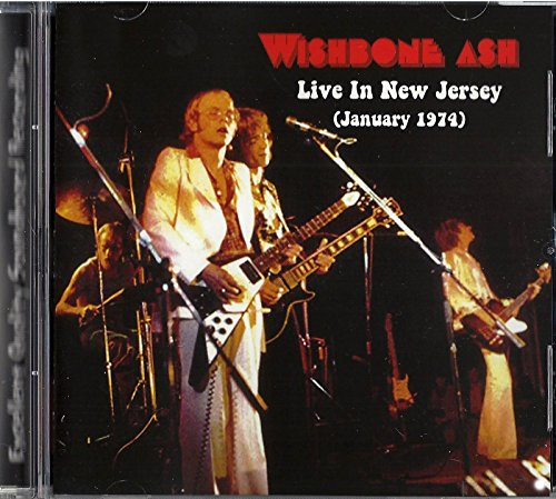 Wishbone Ash - Live in New Jersey (January 1974)