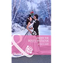 Under the Boss's Mistletoe (Mills & Boon Cherish)