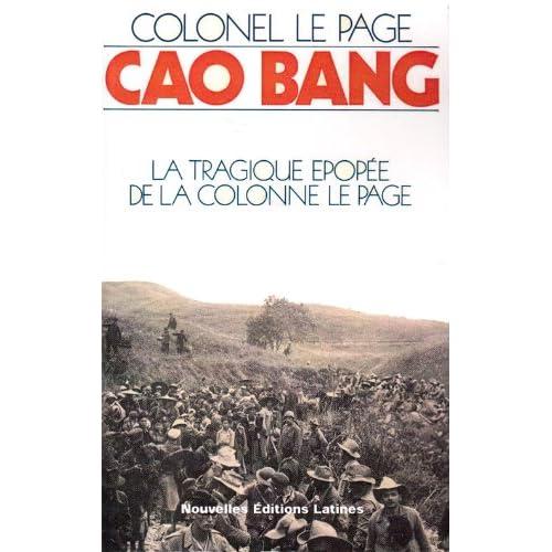 Cao Bang la tragique epopée de la colonne Le Page