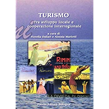 Turismo. Tra Sviluppo Locale E Cooperazione Interregionale